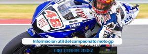 Circuito de Jerez: Información útil y hoteles para el campeonato moto gp de Jerez