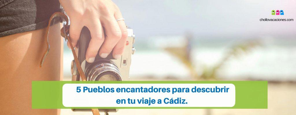¿Qué ver en Cádiz 5 Pueblos encantadores para descubrir.