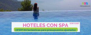 Hoteles con Spa: 8 fantásticas opciones para presupuestos ajustados