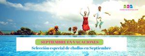 Selección de chollos especial «Septiembre en Vacaciones»