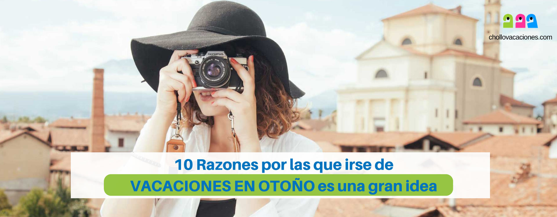 10 Razones por las que irse de vacaciones en Otoño es una gran idea