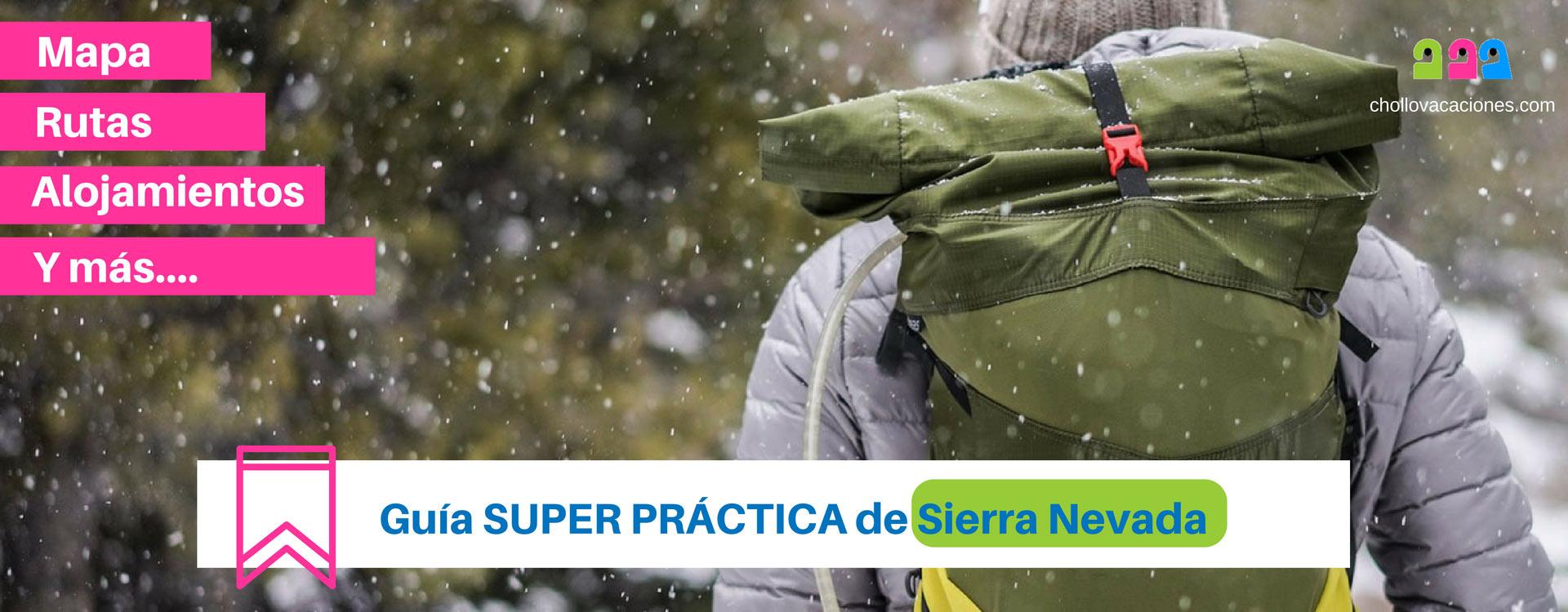 Guía super practica de Sierra Nevada para viajeros