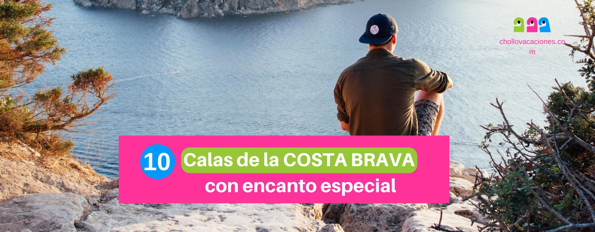 Calas Costa Brava: 10 calas y playas con encanto especial.