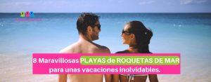 Descubre 8 maravillosas playas de Roquetas de Mar para unas vacaciones inolvidables