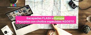 Escapadas FLASH a Europa: Paquetes con chollos especiales para viajar en AGOSTO 2017
