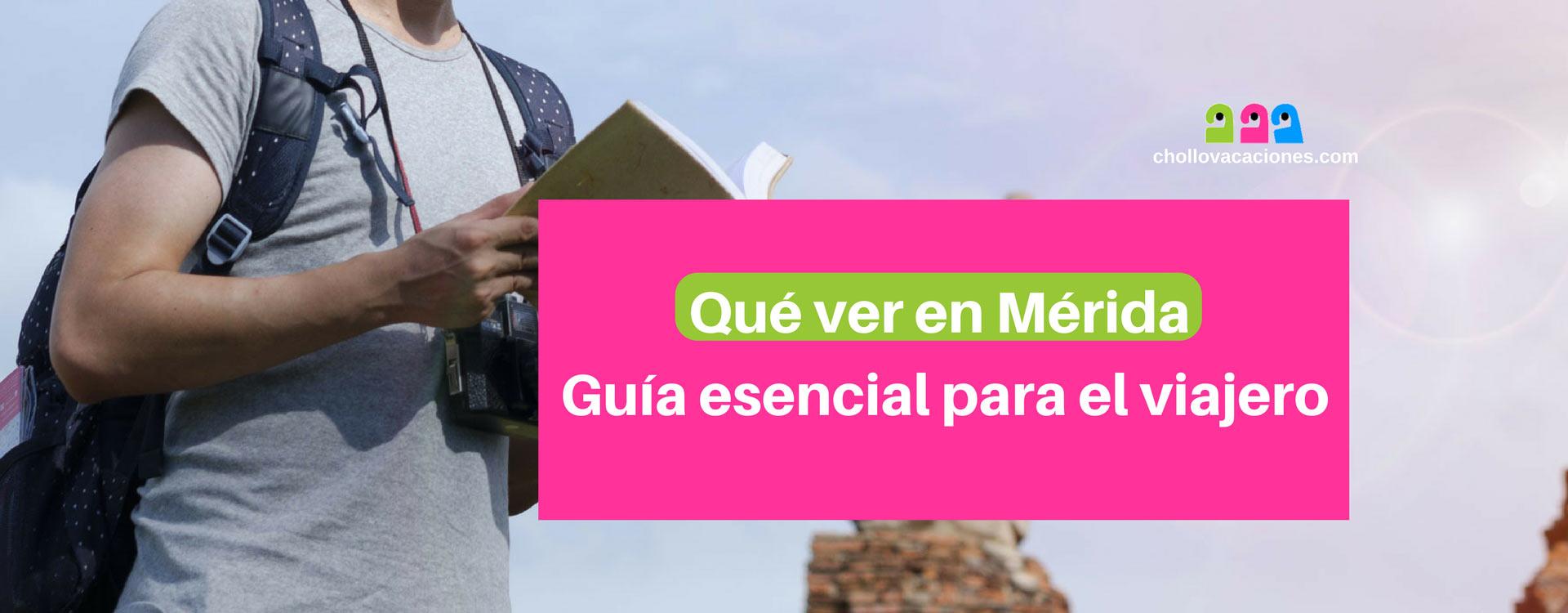 Qué ver en Mérida: Guía esencial para el viajero de turismo en Mérida