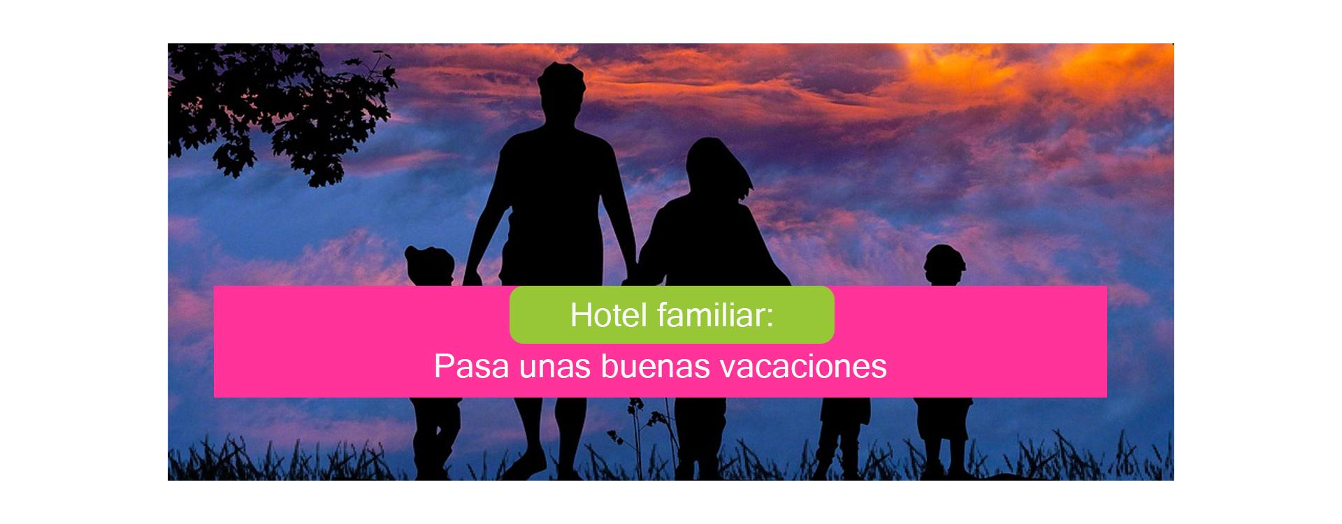 Hoteles para familias numerosas: consejos para unas vacaciones divertidas